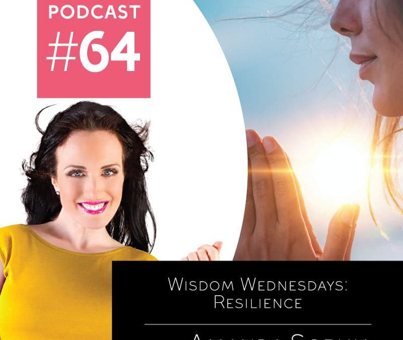 Wisdom Wednesdays: Resilience